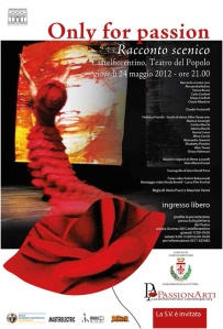 Gioni David Parra, Only for Passion, Castelfiorentino, teatro